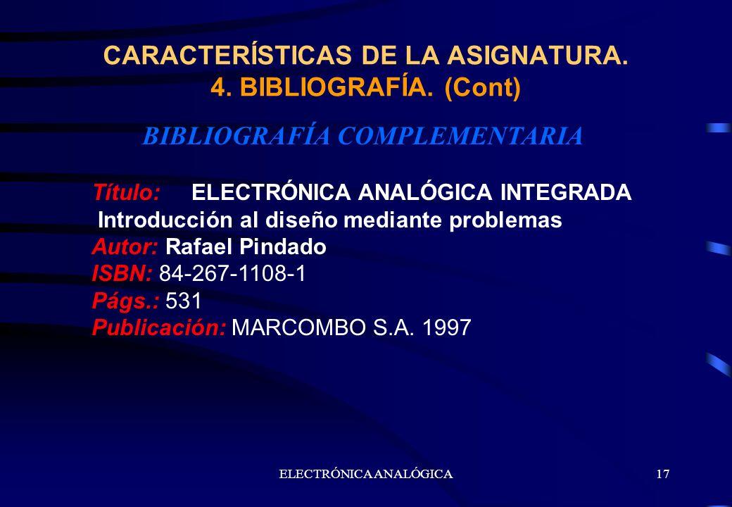 CARACTERÍSTICAS DE LA ASIGNATURA. 4. BIBLIOGRAFÍA. (Cont)