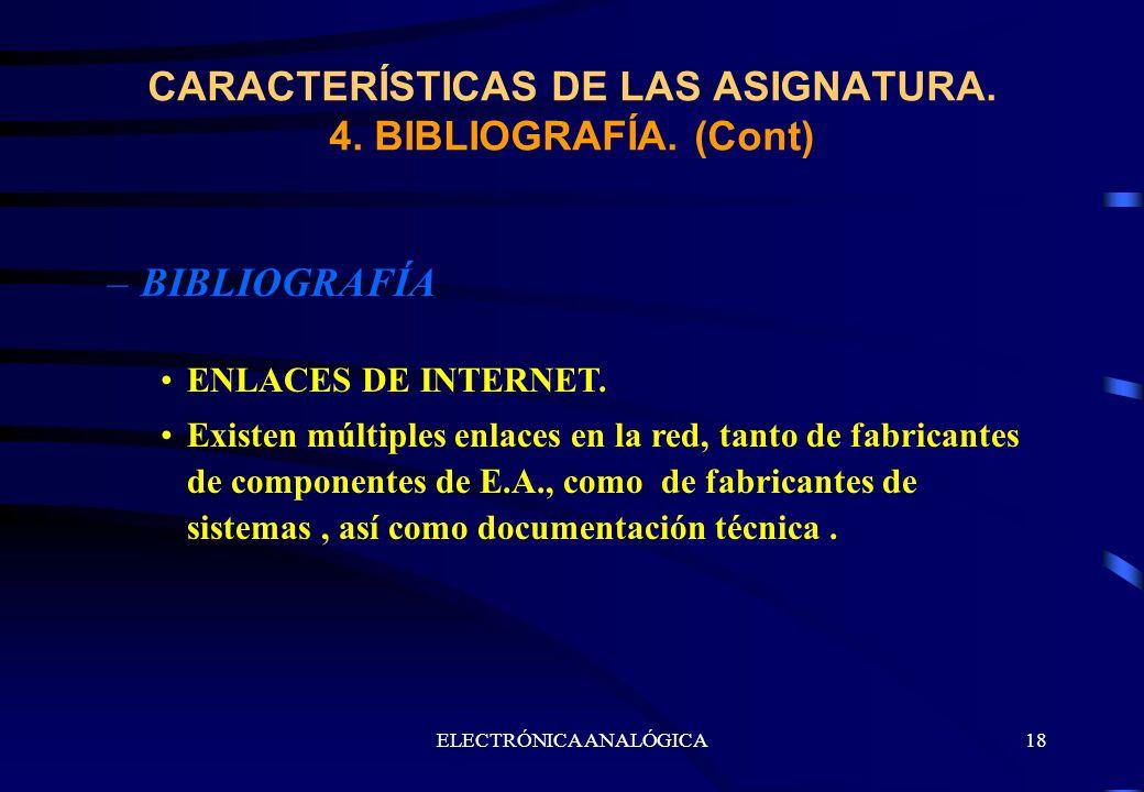 CARACTERÍSTICAS DE LAS ASIGNATURA. 4. BIBLIOGRAFÍA. (Cont)