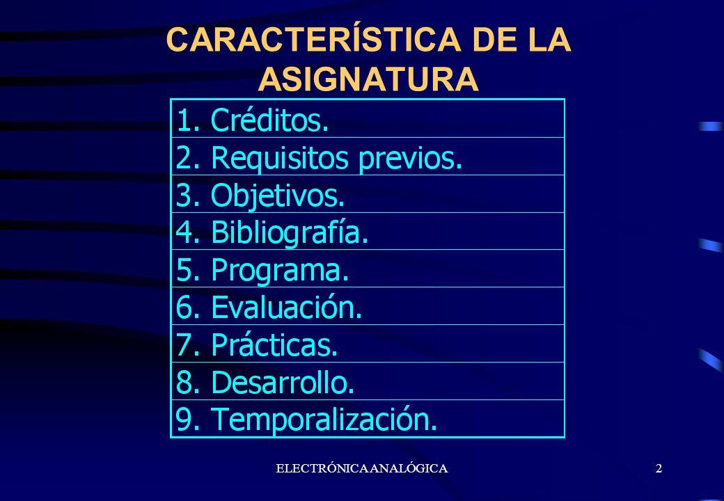 CARACTERÍSTICA DE LA ASIGNATURA