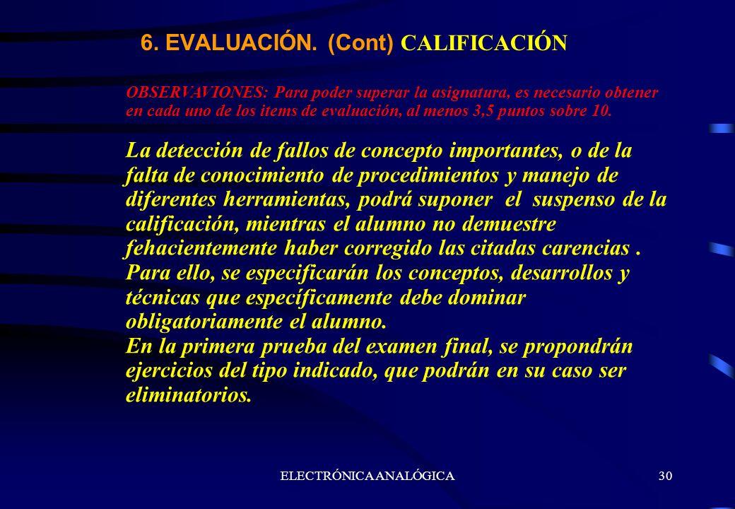 6. EVALUACIÓN. (Cont) CALIFICACIÓN
