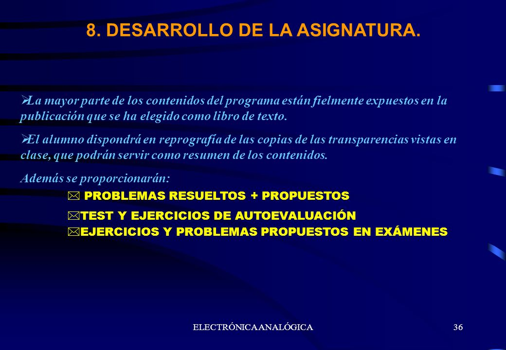 8. DESARROLLO DE LA ASIGNATURA.