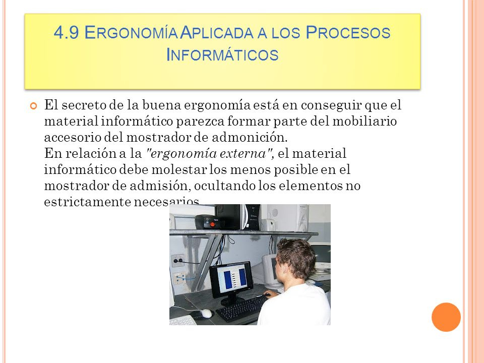 4.9 Ergonomía Aplicada a los Procesos Informáticos
