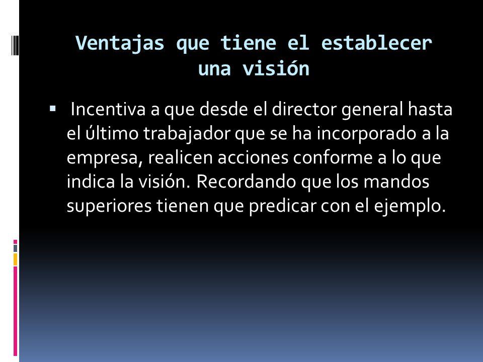 Ventajas que tiene el establecer una visión