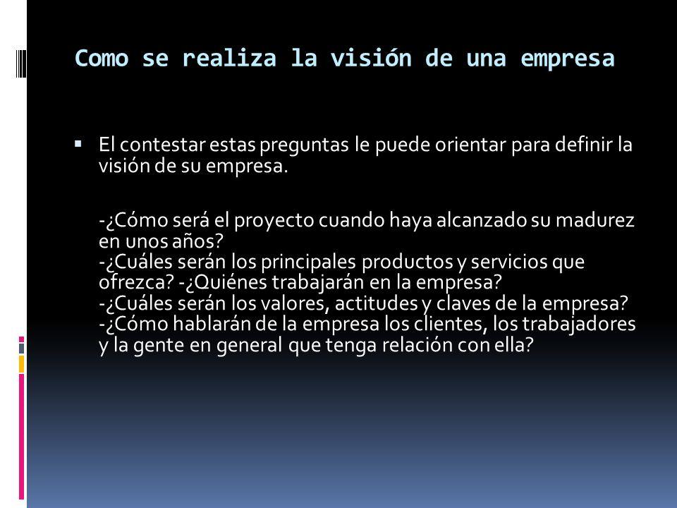 Como se realiza la visión de una empresa