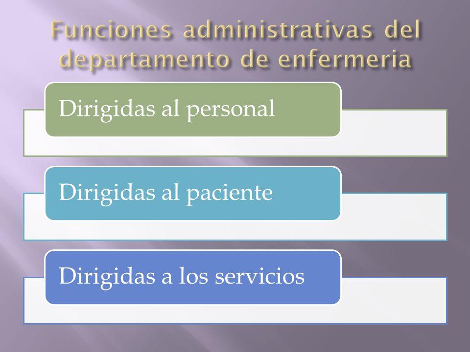 Funciones administrativas del departamento de enfermeria