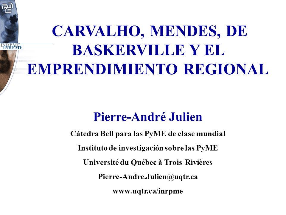 CARVALHO, MENDES, DE BASKERVILLE Y EL EMPRENDIMIENTO REGIONAL