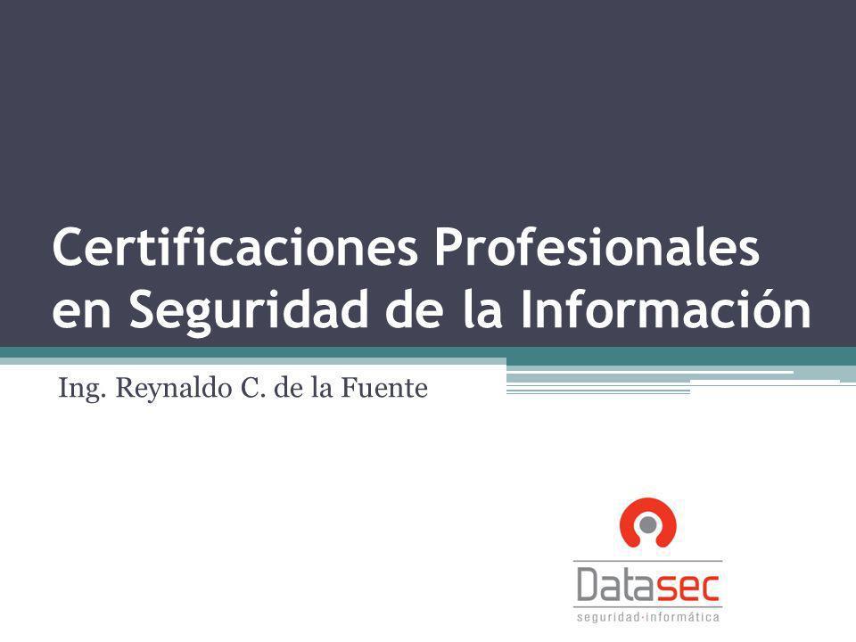 Certificaciones Profesionales en Seguridad de la Información