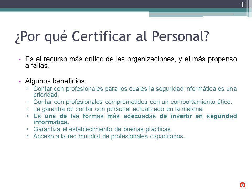 ¿Por qué Certificar al Personal