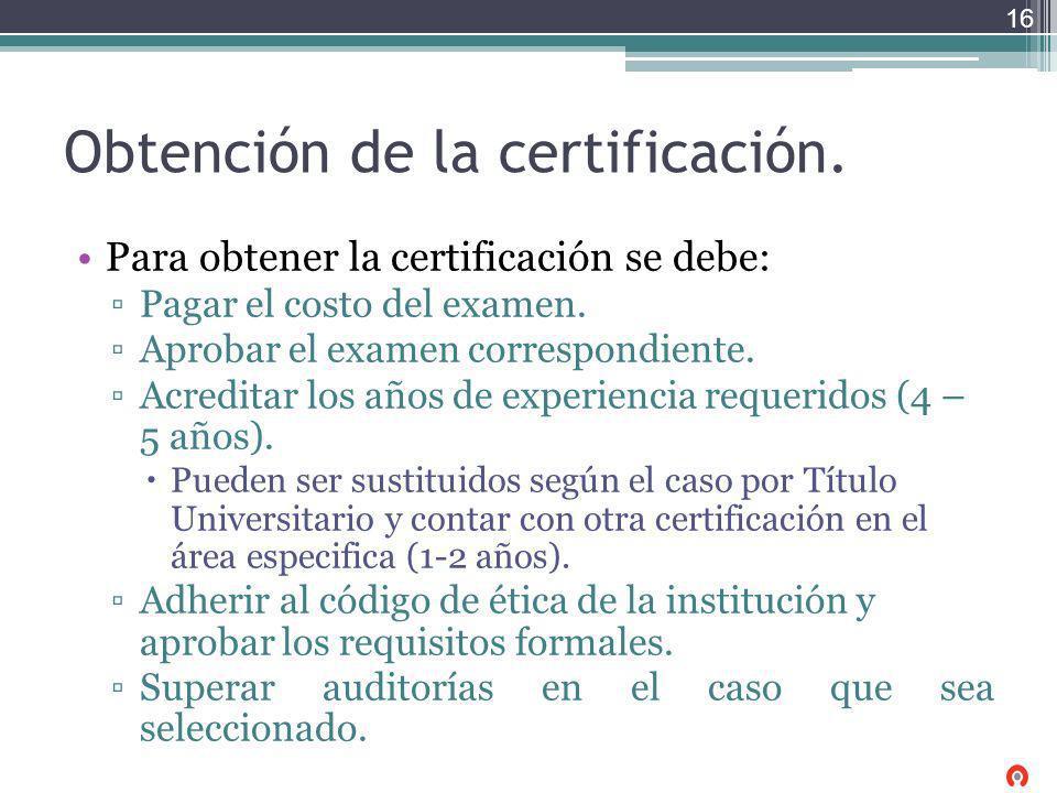 Obtención de la certificación.