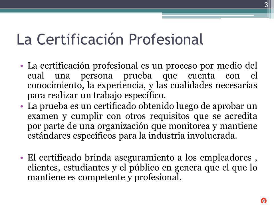 La Certificación Profesional