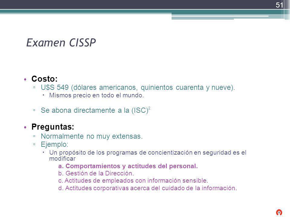 Examen CISSP Costo: Preguntas: