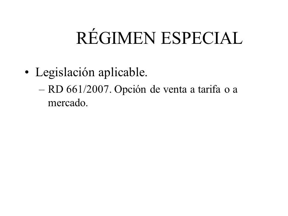 RÉGIMEN ESPECIAL Legislación aplicable.