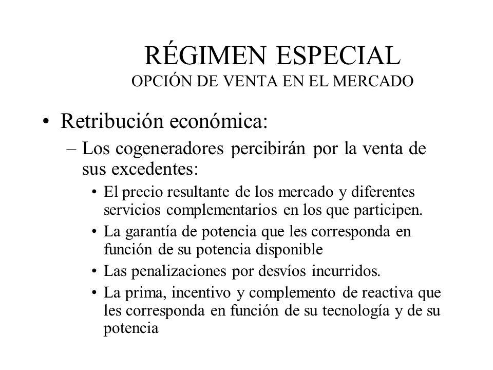 RÉGIMEN ESPECIAL OPCIÓN DE VENTA EN EL MERCADO