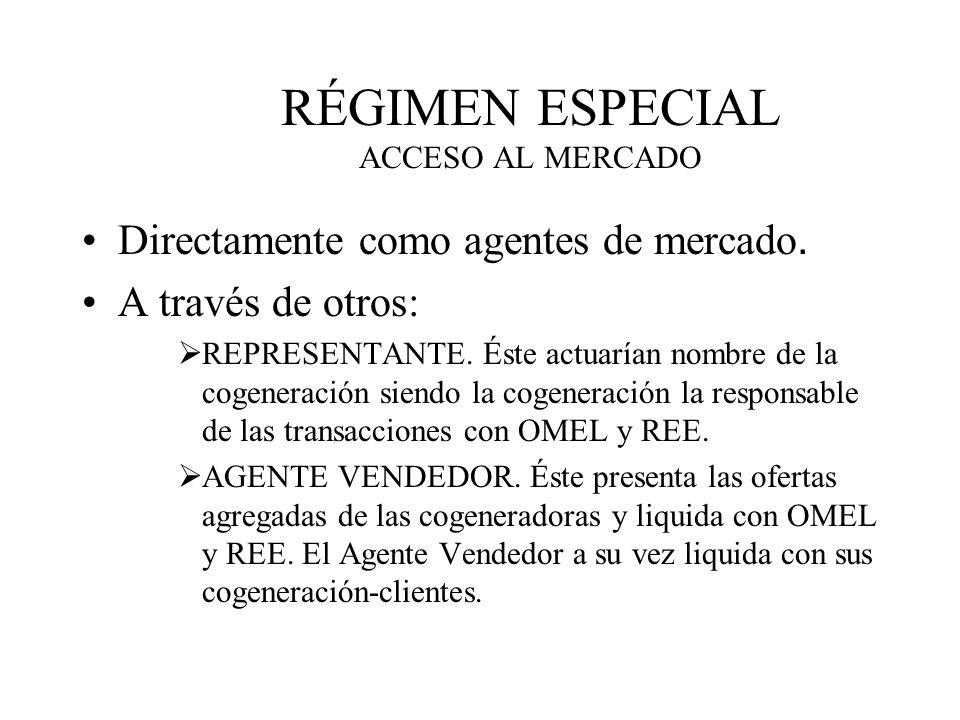 RÉGIMEN ESPECIAL ACCESO AL MERCADO