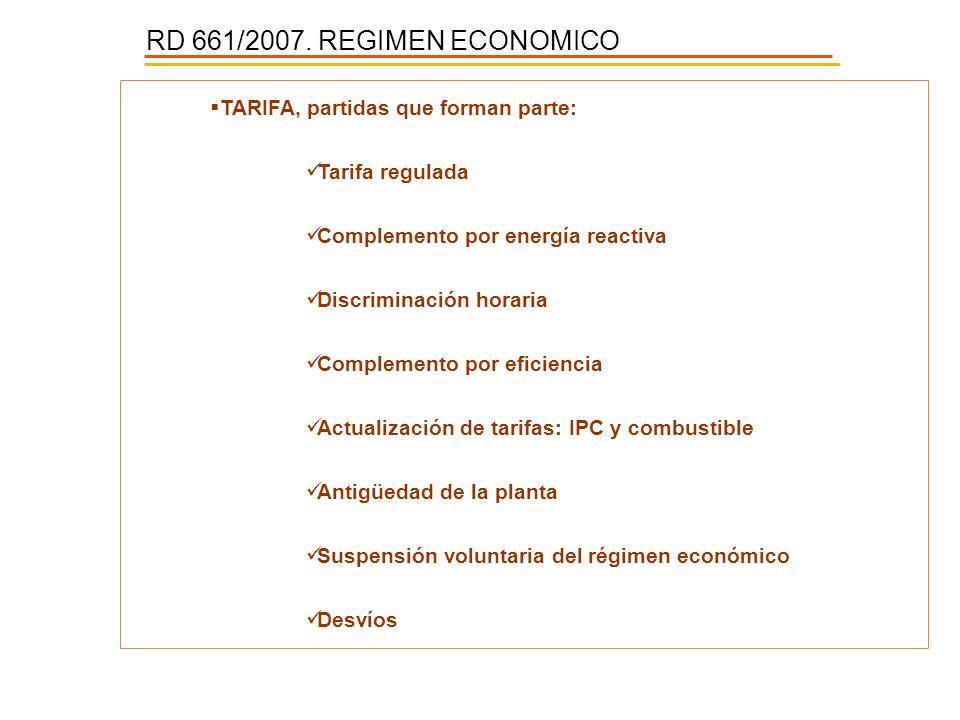 RD 661/2007. REGIMEN ECONOMICO TARIFA, partidas que forman parte: