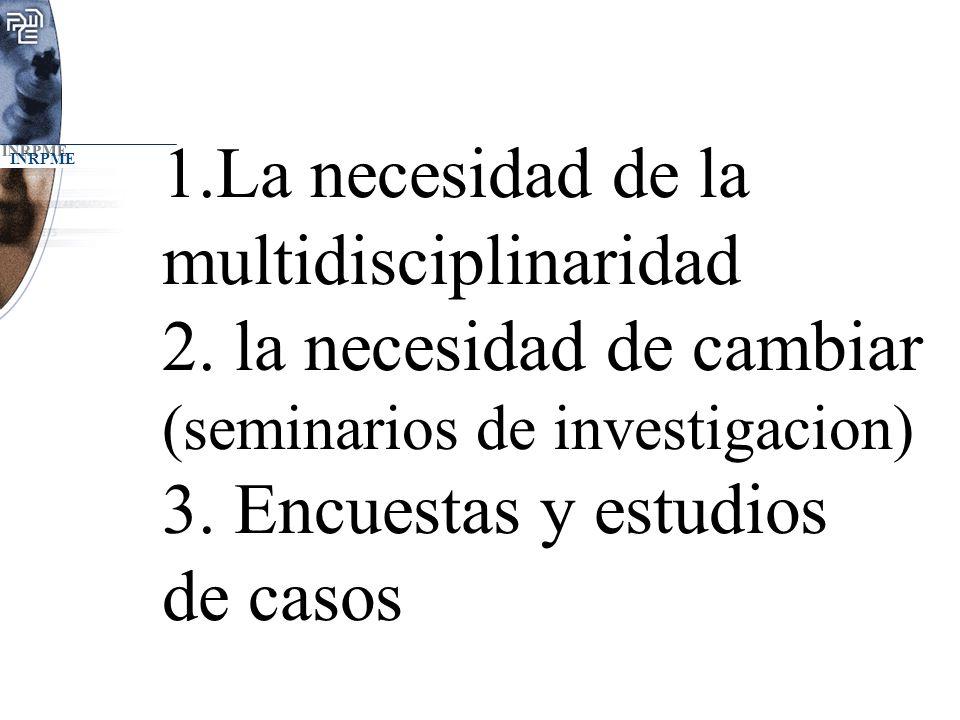 1. La necesidad de la multidisciplinaridad 2
