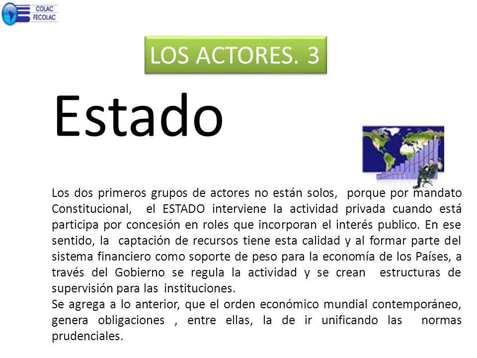 LOS ACTORES. 3 Estado.