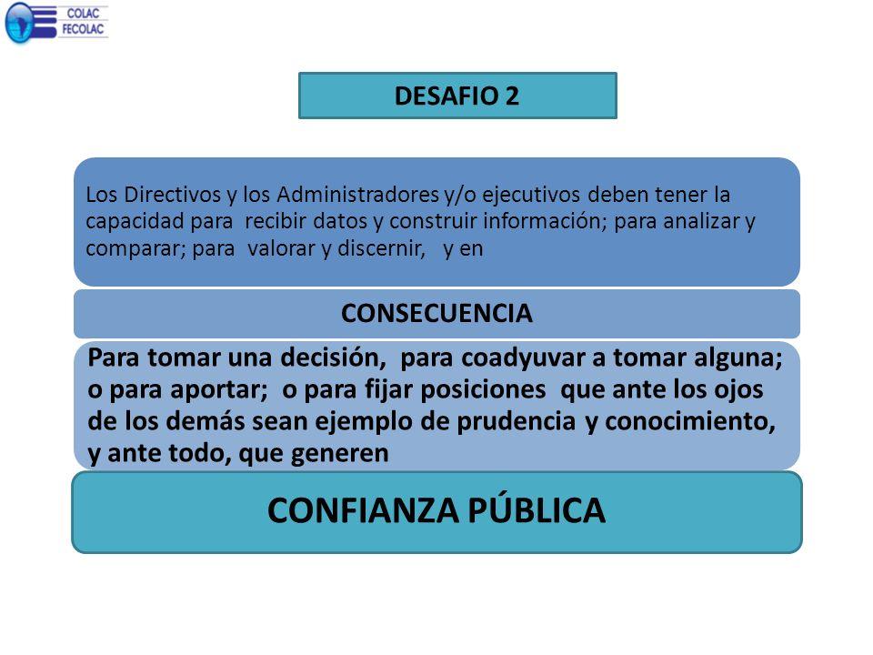 CONFIANZA PÚBLICA DESAFIO 2 CONSECUENCIA