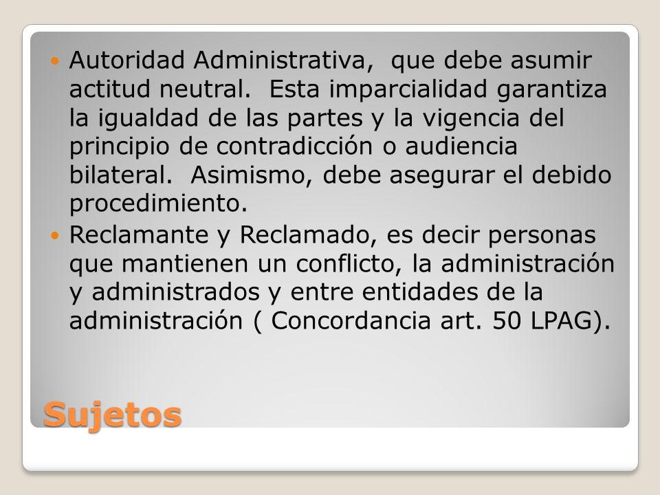 Autoridad Administrativa, que debe asumir actitud neutral