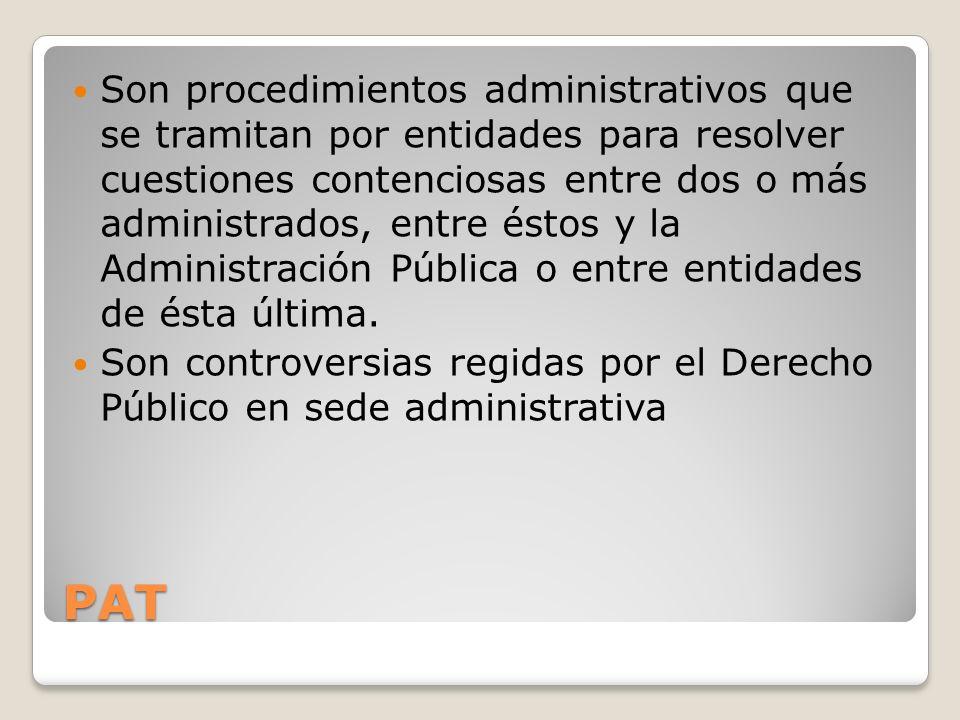 Son procedimientos administrativos que se tramitan por entidades para resolver cuestiones contenciosas entre dos o más administrados, entre éstos y la Administración Pública o entre entidades de ésta última.