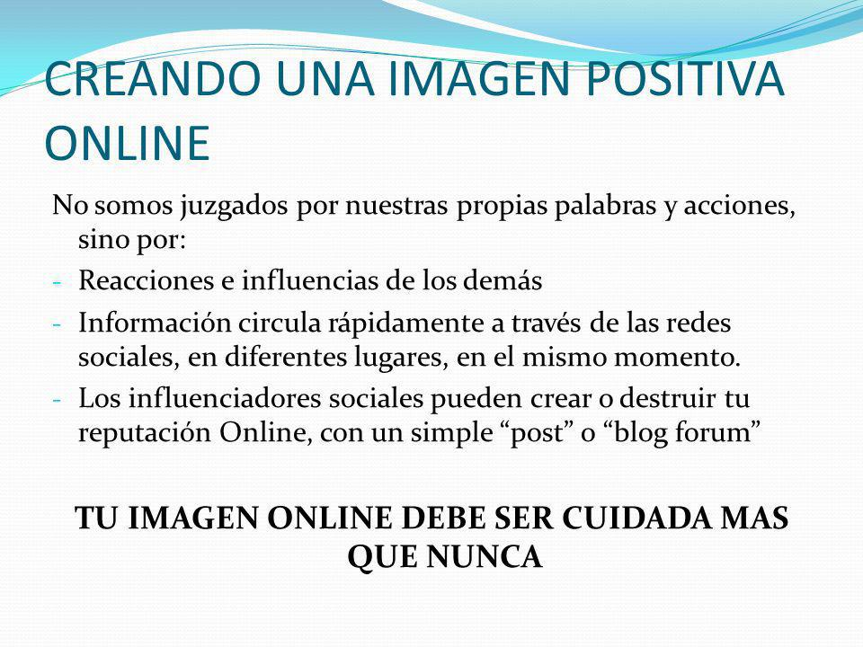 CREANDO UNA IMAGEN POSITIVA ONLINE