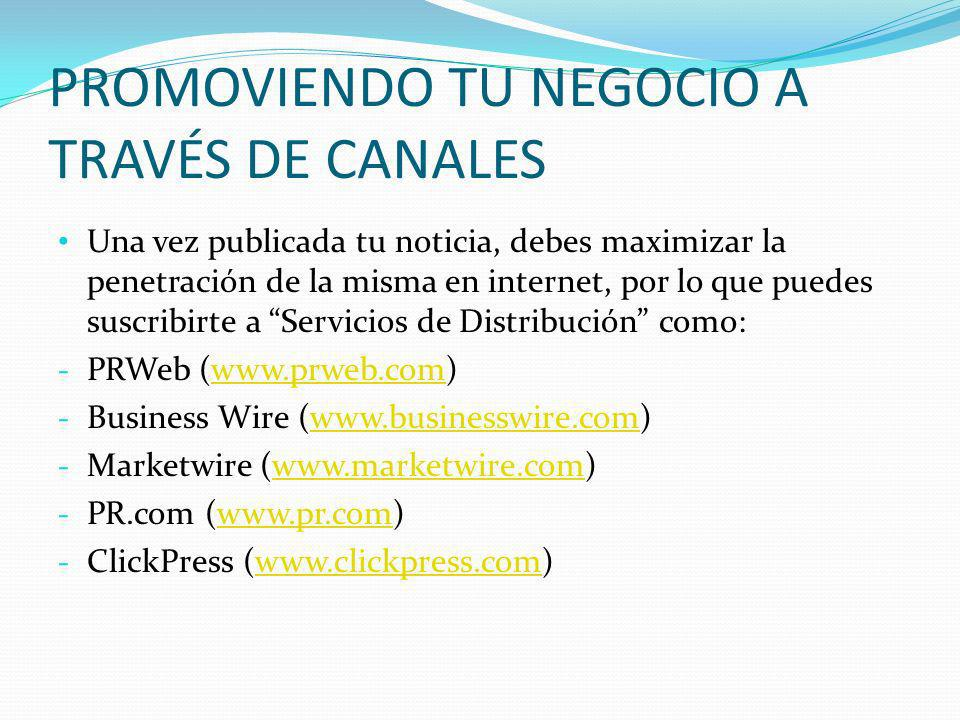 PROMOVIENDO TU NEGOCIO A TRAVÉS DE CANALES