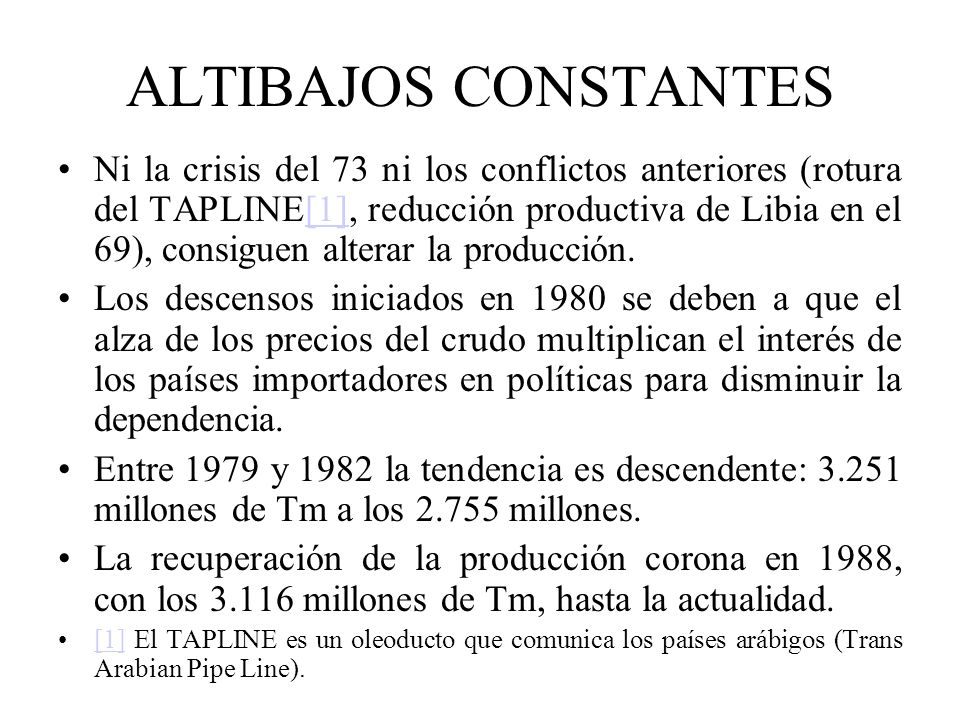 ALTIBAJOS CONSTANTES