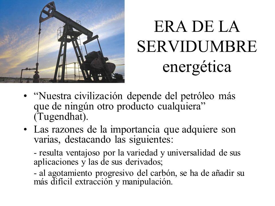 ERA DE LA SERVIDUMBRE energética