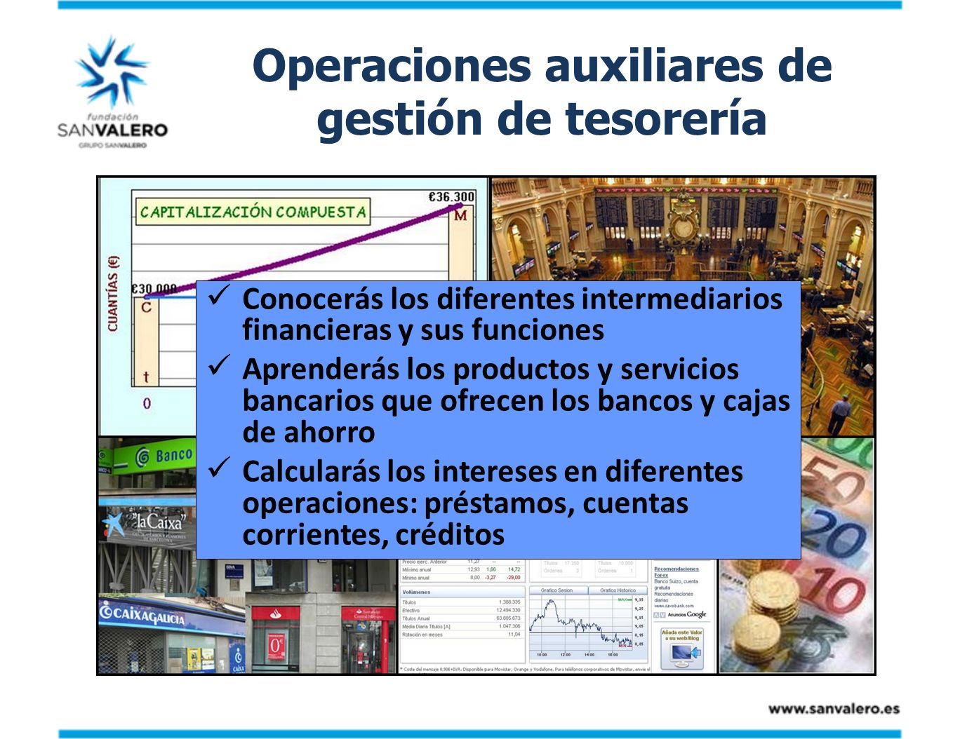 Operaciones auxiliares de gestión de tesorería