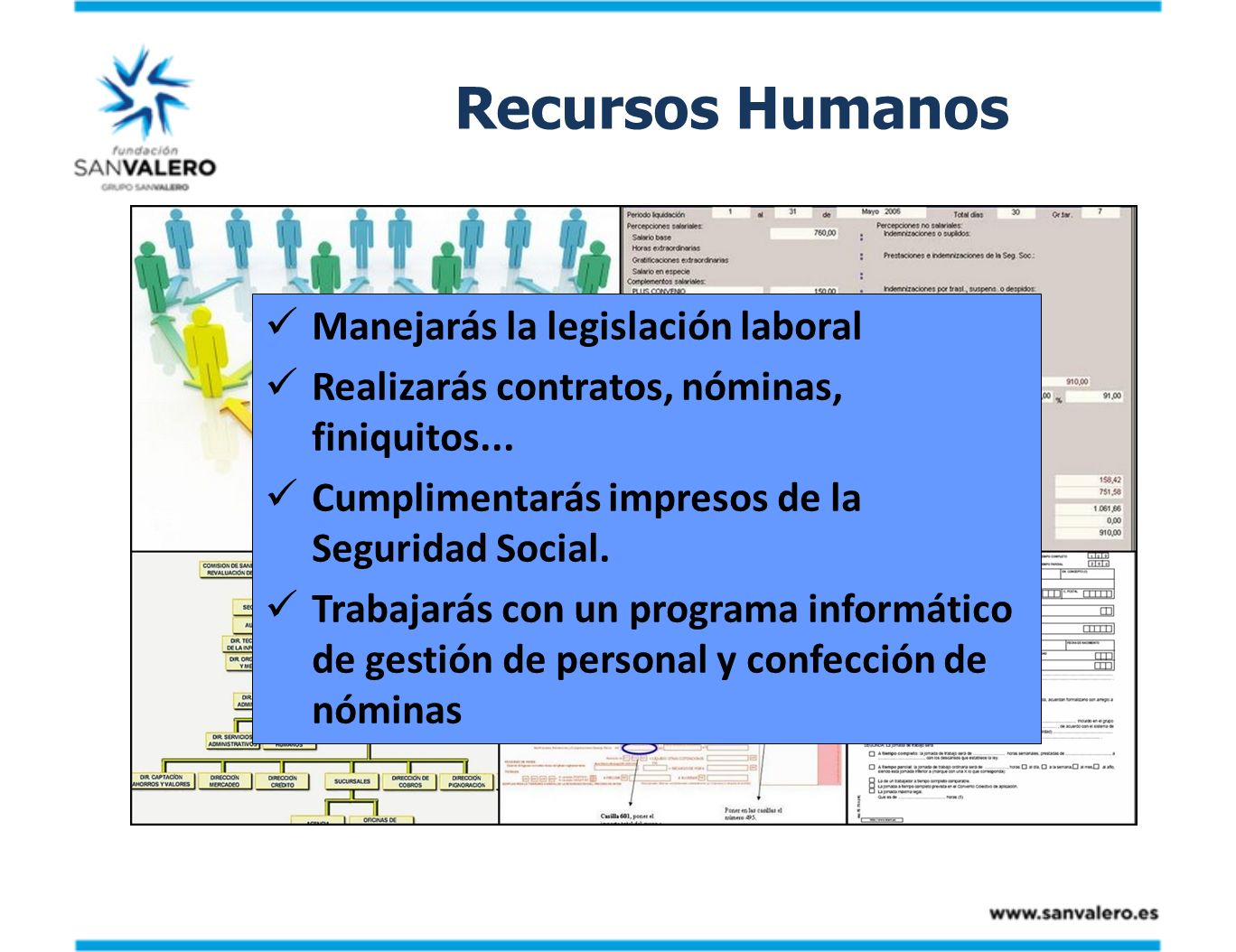 Recursos Humanos Manejarás la legislación laboral