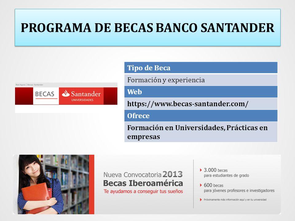 PROGRAMA DE BECAS BANCO SANTANDER