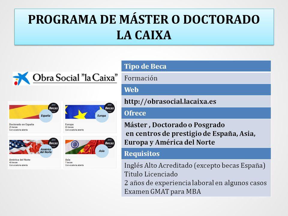 PROGRAMA DE MÁSTER O DOCTORADO LA CAIXA