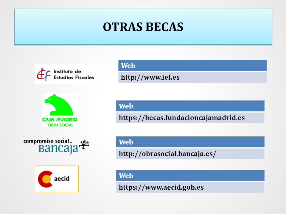 OTRAS BECAS Web http://www.ief.es Web