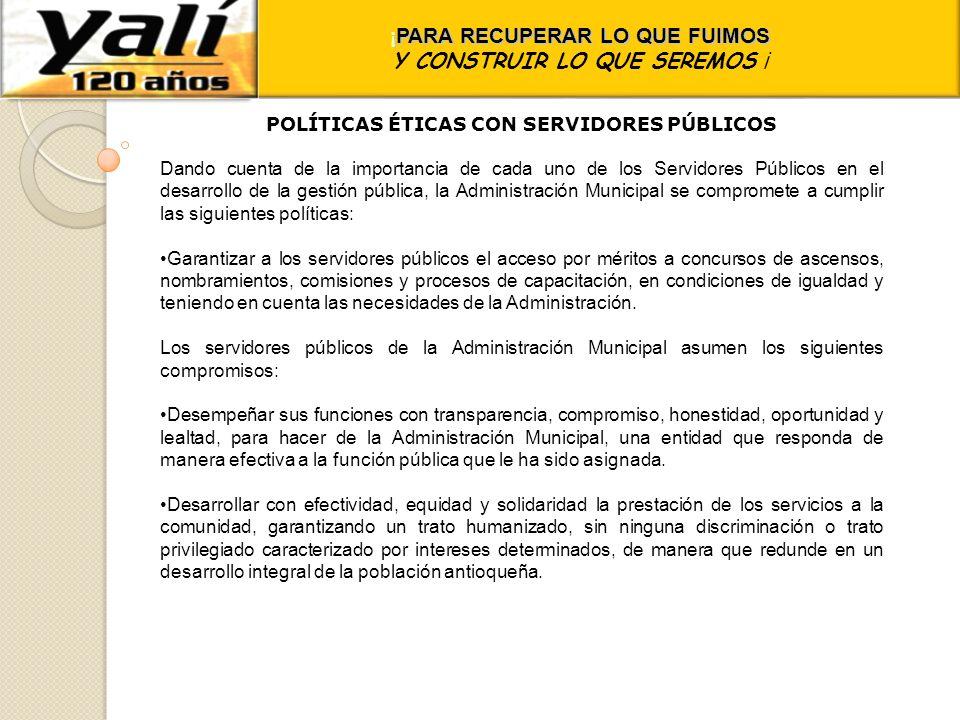POLÍTICAS ÉTICAS CON SERVIDORES PÚBLICOS