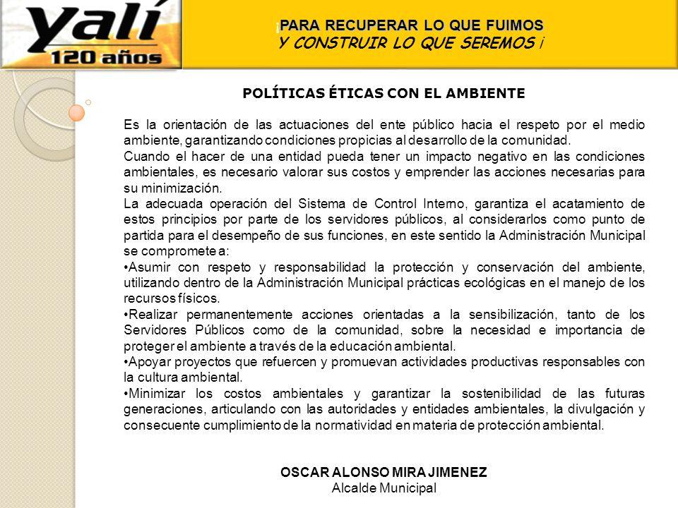 POLÍTICAS ÉTICAS CON EL AMBIENTE