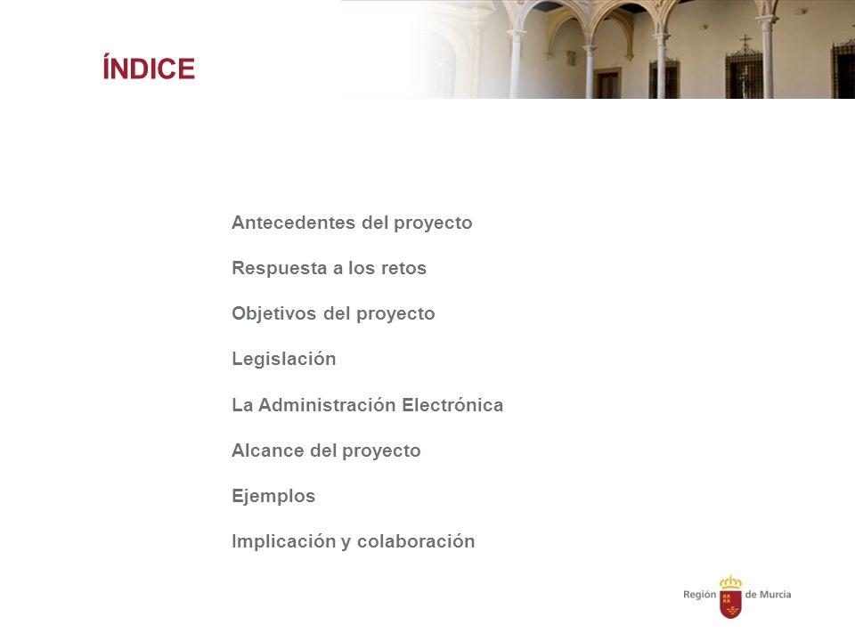ÍNDICE Antecedentes del proyecto Respuesta a los retos