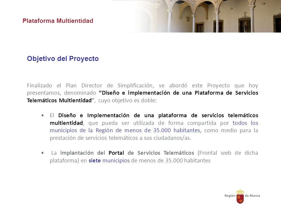 Objetivo del Proyecto Plataforma Multientidad