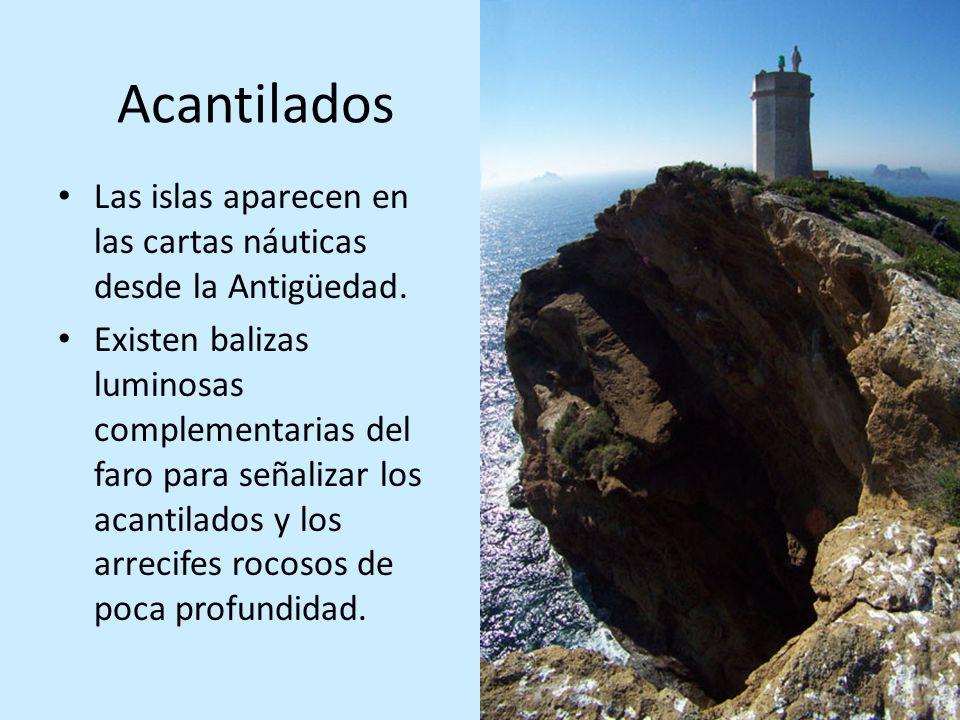 Acantilados Las islas aparecen en las cartas náuticas desde la Antigüedad.