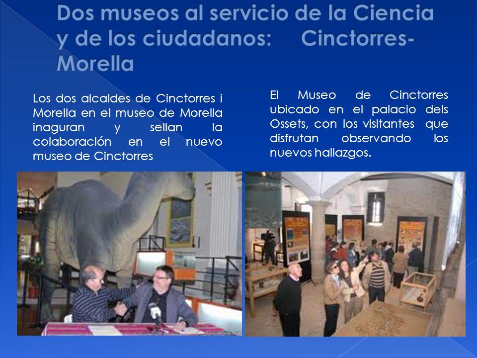 Dos museos al servicio de la Ciencia y de los ciudadanos: Cinctorres-Morella