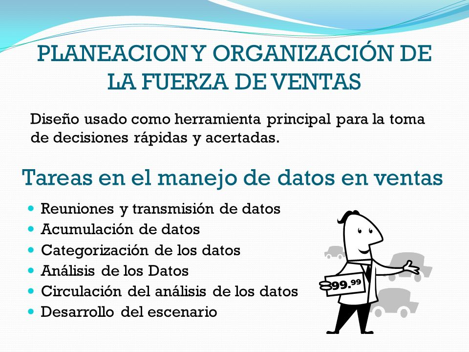PLANEACION Y ORGANIZACIÓN DE LA FUERZA DE VENTAS