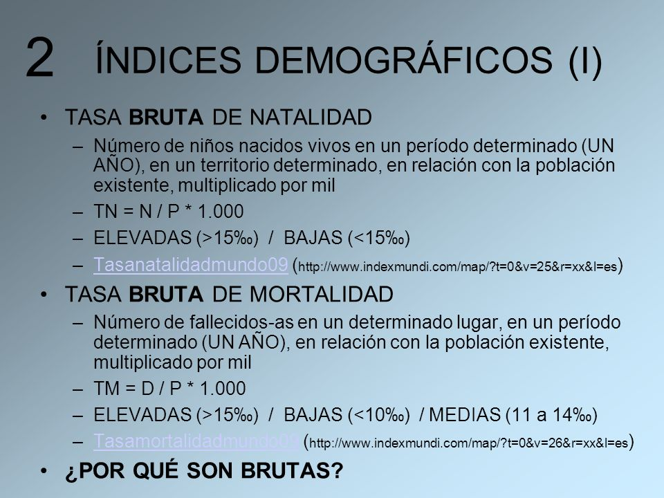 ÍNDICES DEMOGRÁFICOS (I)