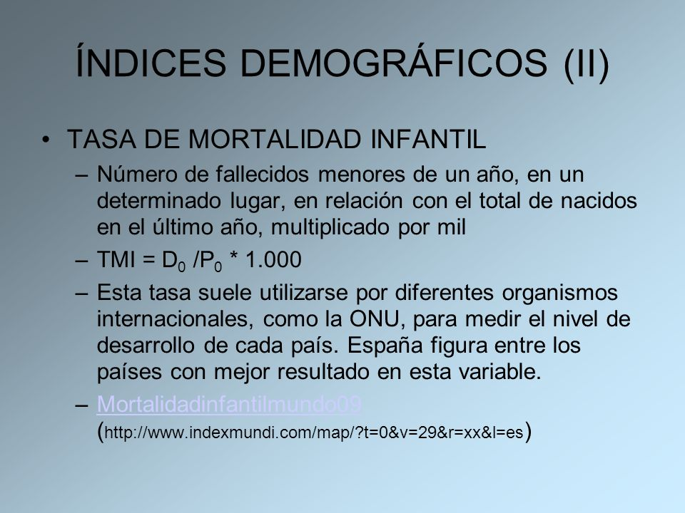 ÍNDICES DEMOGRÁFICOS (II)