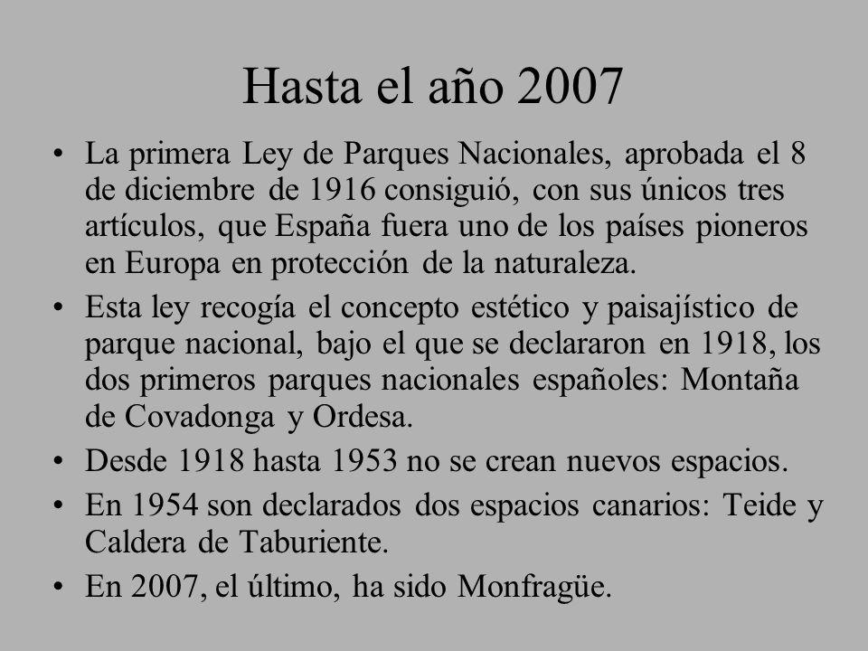 Hasta el año 2007