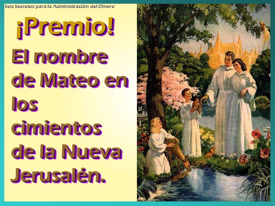 ¡Premio! El nombre de Mateo en los cimientos de la Nueva Jerusalén.