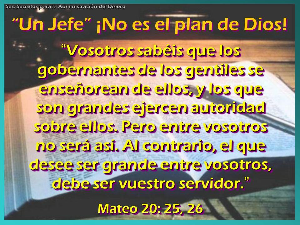 Un Jefe ¡No es el plan de Dios!