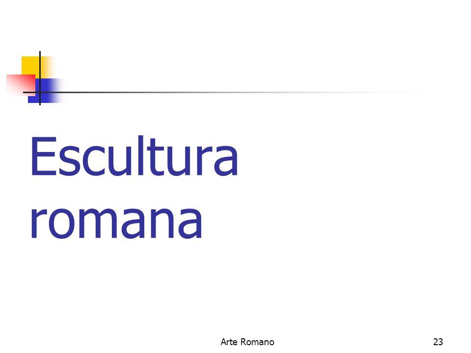 Escultura romana Arte Romano