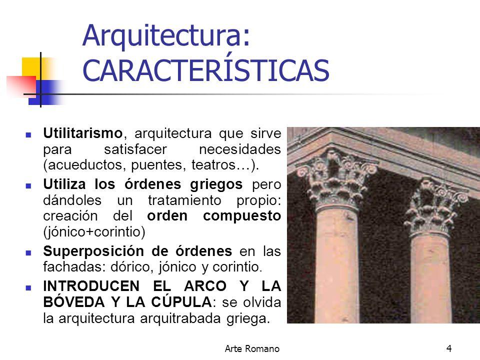 Arte romano arte romano ppt descargar for Caracteristicas de la arquitectura