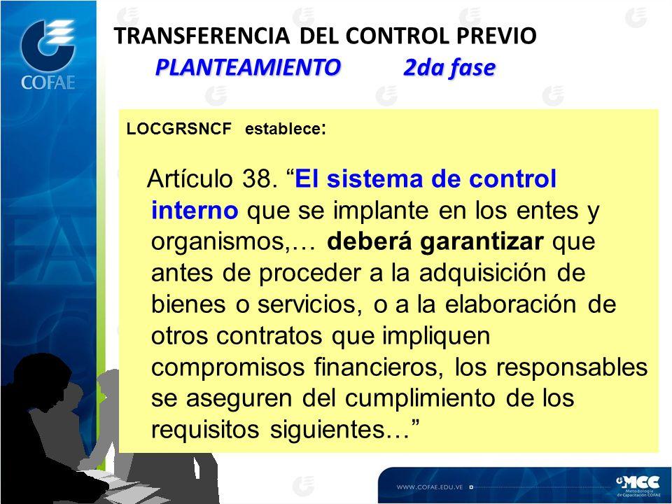 TRANSFERENCIA DEL CONTROL PREVIO PLANTEAMIENTO 2da fase