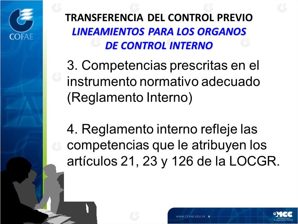 3. Competencias prescritas en el instrumento normativo adecuado