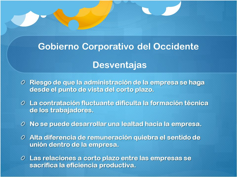 Gobierno Corporativo del Occidente Desventajas